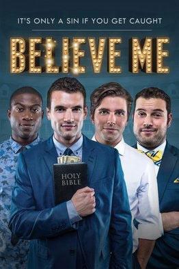 Believe Me - PG13