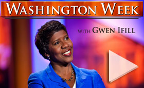 Washington Week With Gwen Ifill - PBS
