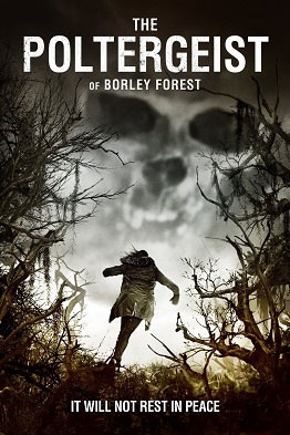 The Poltergeist of Borley Forest - NR
