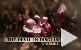 Dateline - The Devil in Disguise  NBC