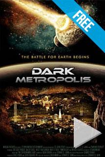 Dark Metropolis -