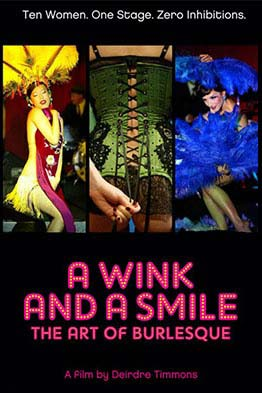 A Wink and a Smile The Art of Burlesque - NR