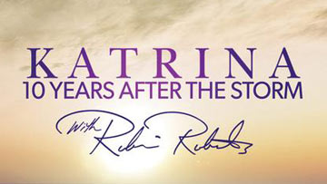 Katrina - 10 Years After the Storm With Robin Roberts