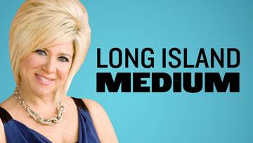 Long Island Medium -