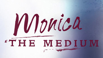 Monica the Medium -