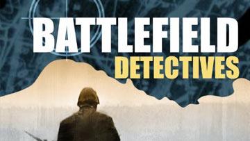 Battlefield Detectives -
