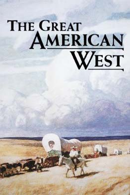 The Great American West - NR