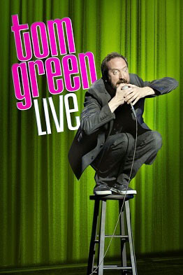 Tom Green Live - NR