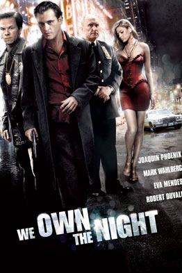 We Own the Night - R