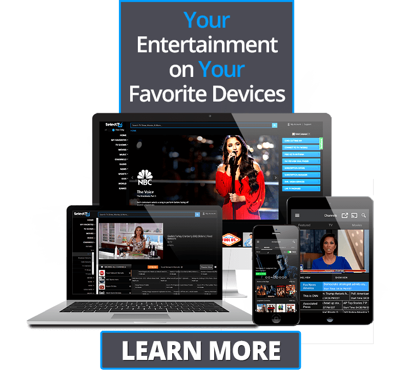 Watch SelectTV on Multiple Devices